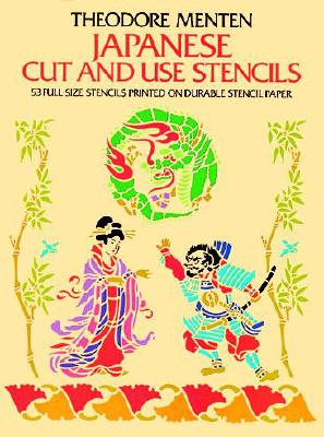 Japanese Cut & Use Stencils - Menten, Ted, and Menten, Theodore