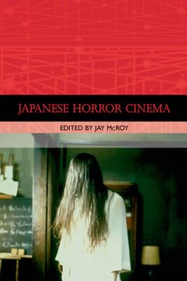Japanese Horror Cinema -