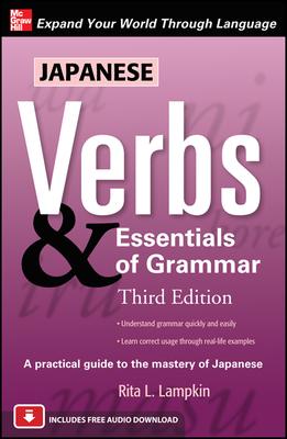 Japanese Verbs & Essentials of Grammar - Lampkin, Rita