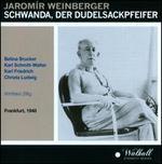 Jaromír Weinberger: Schwanda, der Dudelsackpfeifer