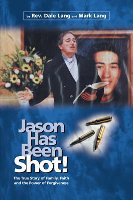 Jason Has Been Shot! - Lang, Dale