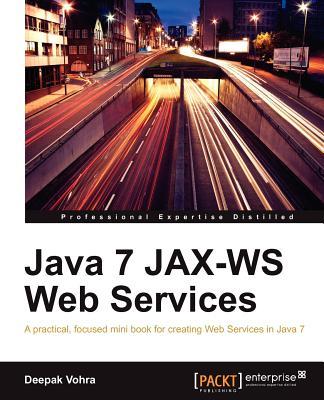 Java 7 JAX-WS Web Services - Vohra, Deepak