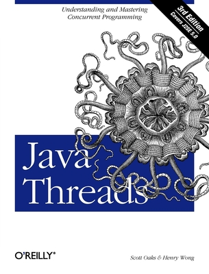 Java Threads - Oaks, Scott, and Wong, Henry