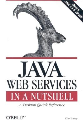 Java Web Services in a Nutshell - Topley, Kim