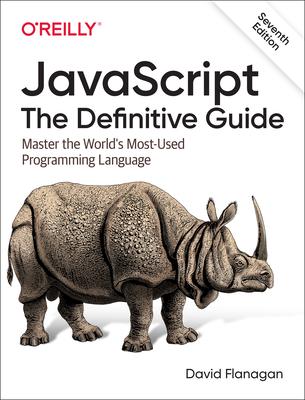 JavaScript - The Definitive Guide - Flanagan, David