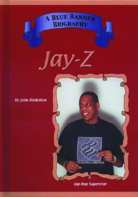 Jay Z: Hip Hop Superstars - Bankston, John, and Mitchell Lane Publishers (Creator)