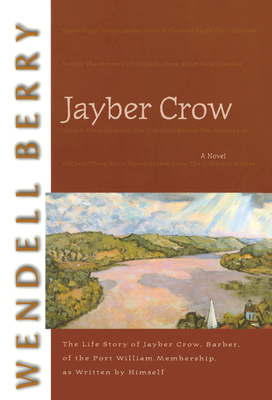 Jayber Crow - Berry, Wendell