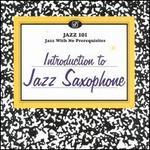 Jazz 101: Introduction to Jazz Saxophone
