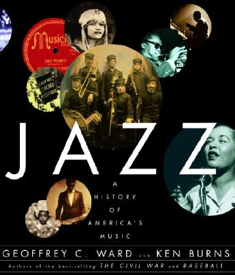 Jazz: A History of America's Music - Ward, Geoffrey C