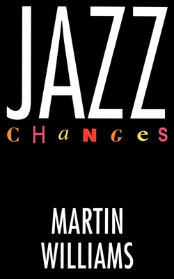 Jazz Changes - Williams, Martin
