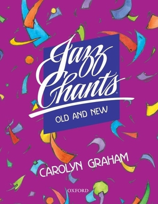 Jazz Chants(r) Old and New: Student Book - Graham, Carolyn