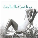 Jazz for the Quiet Times