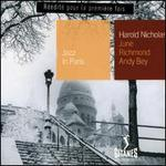 Jazz in Paris: Harold Nicholas, June Richmond, Andy Bey