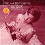 Jazz Moods: Feeling Sentimental