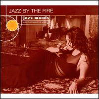 Jazz Moods: Jazz by the Fire - Various Artists