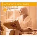 Jazz Moods: Jazz & The Sunday Times