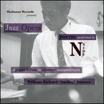 "Jazz Opera: A Poetic Tribute to Drummer Extraordinaire William ""Smiley"" Winters"