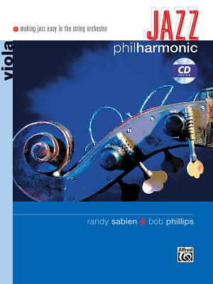 Jazz Philharmonic: Viola, Book & CD - Sabien, Randy (Composer)