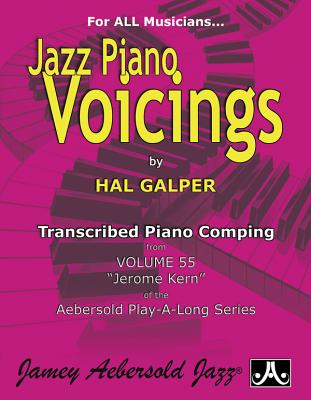 Jazz Piano Voicings-Transcribed From Volume 55 'Jerome Kern' - Hal Galper
