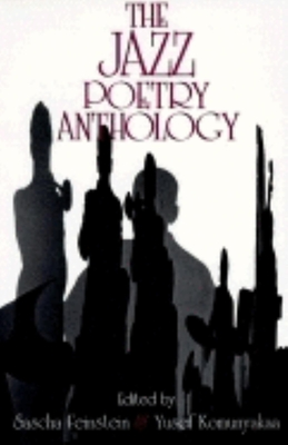Jazz Poetry Anthology - Feinstein, Sascha (Editor), and Komunyakaa, Yusef (Editor)