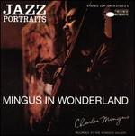 Jazz Portraits: Mingus in Wonderland