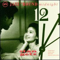 Jazz 'Round Midnight: Stan Getz - Stan Getz