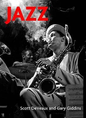 Jazz - DeVeaux, Scott, and Giddins, Gary