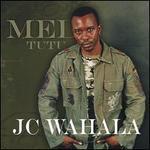 JC Wahala