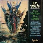 Jean Langlais: Missa Salve Regina; Messe Solennelle - Andrew Lumsden (organ); James O'Donnell (organ); Westminster Cathedral Choir (choir, chorus);...