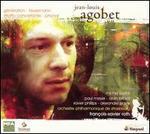 Jean-Louis Agobet: G�n�ration; Feuermann; Ritratto concertante; Phonal
