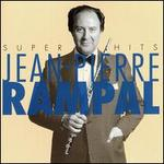 Jean-Pierre Rampal: Super Hits