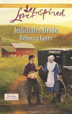 Jedidiah's Bride - Kertz, Rebecca