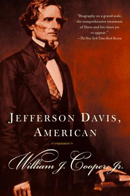 Jefferson Davis, American - Cooper, William J, Professor