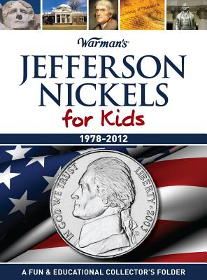 Jefferson Nickels for Kids: 1968-2012 Collector's Jefferson Nickel Folder - Warmans
