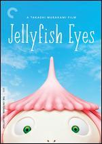 Jellyfish Eyes [Criterion Collection] - Takashi Murakami