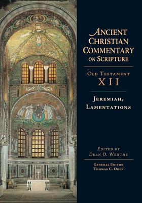 Jeremiah, Lamentations - Wenthe, Dean O (Editor)
