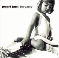 Jeremy [US] - Pearl Jam