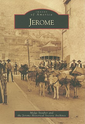 Jerome - Steuber, Midge, and Jerome Historical Society Archives