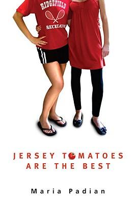 Jersey Tomatoes Are the Best - Padian, Maria
