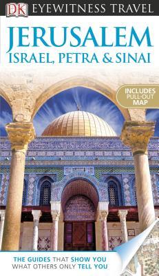 Jerusalem, Israel, Petra & Sinai - Atherton, Elizabeth (Editor), and Day, Cathy (Editor), and Hall, Simon (Editor)