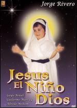 Jes�s, el Ni�o Dios