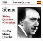 Jesús Guridi: String Quartets (Complete)