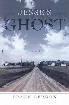 Jesse's Ghost - Bergon, Frank