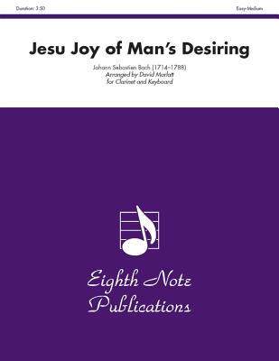 Jesu Joy of Man's Desiring: Part(s) - Bach, Johann Sebastian (Composer)