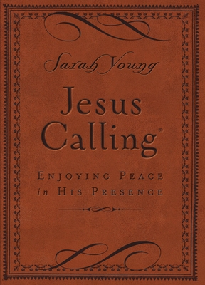 Jesus Calling, Small Brown Leathersoft, with Scripture References: Enjoying Peace in His Presence - Young, Sarah