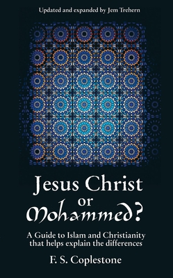 Jesus Christ or Mohammed - Coplestone, F S