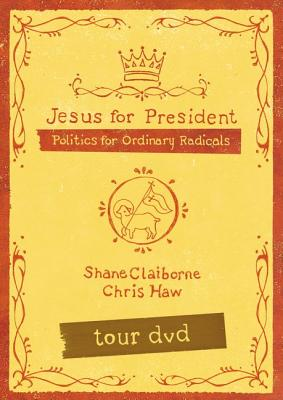 Jesus for President Tour - Claiborne, Shane, and Haw, Chris
