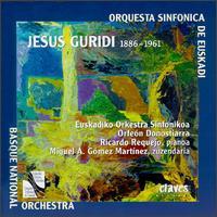 Jesus Guridi: Homenaje a Walt Disney; Una Aventura de Don Quijote - Ricardo Requejo (piano); Orf�on Donostiarra (choir, chorus); Euskadiko Orkestra Sinfonikoa;...