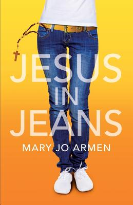 Jesus in Jeans - Armen, Mary Jo