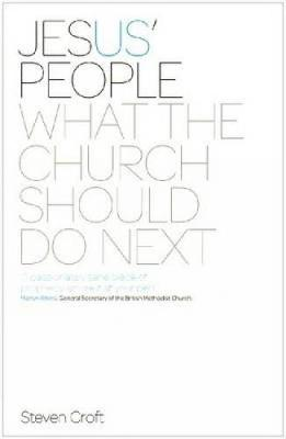 Jesus' People: What the Church Should Do Next - Croft, Steven